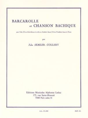 Barcarolle et Chanson Bachique Jules Semler-Collery laflutedepan