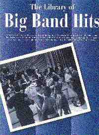 The Library Of Big Band Hits - Partition - di-arezzo.co.uk