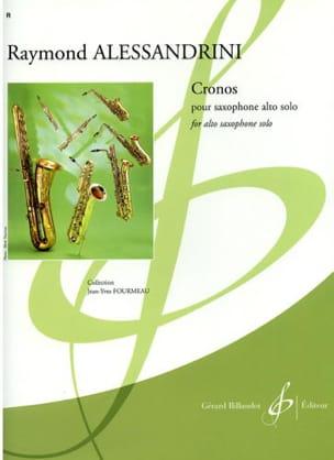 Cronos Raymond Alessandrini Partition Saxophone - laflutedepan