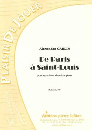 De paris à Saint-Louis Alexandre Carlin Partition laflutedepan