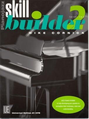 Piano Jazz Skill Builder Volume 2 Mike Cornick Partition laflutedepan