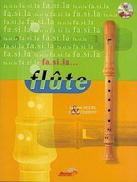 Fa. Si. la... Flûte! Douel L. / Terrien P. Partition laflutedepan