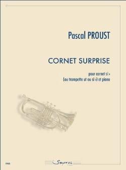 Cornet surprise Pascal Proust Partition Trompette - laflutedepan