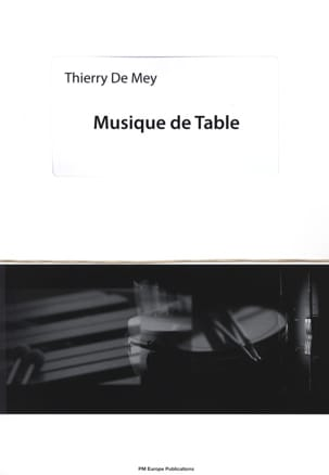 Musique de Table Thierry De Mey Partition laflutedepan
