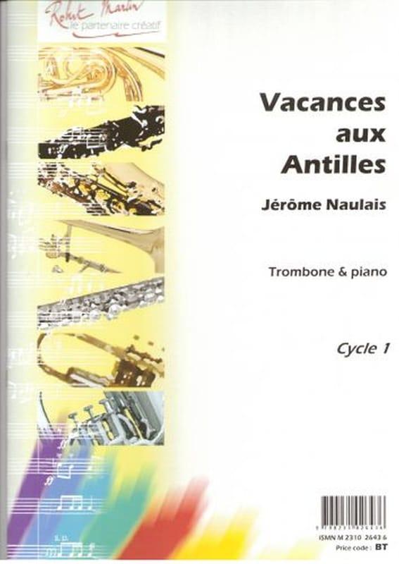 Vacances Aux Antilles - Jérôme Naulais - Partition - laflutedepan.com