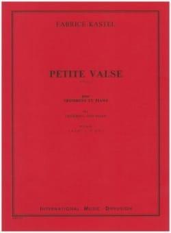 Petite Valse Fabrice Kastel Partition Trombone - laflutedepan