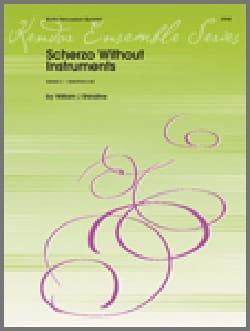 Scherzo Without Instruments William J. Schinstine laflutedepan