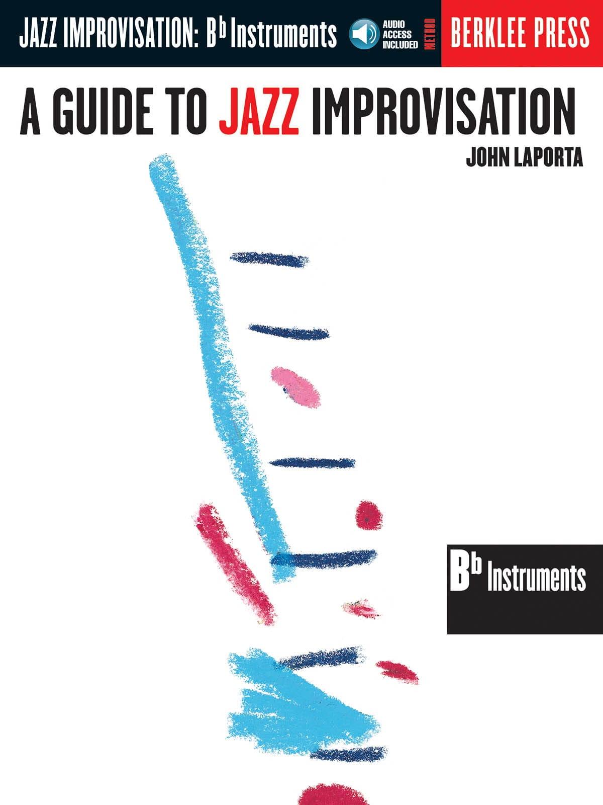 A Guide To Jazz Improvisation - John Laporta - laflutedepan.com