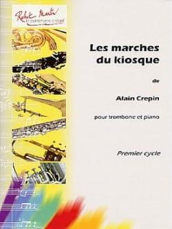 Les marches du kiosque Alain Crepin Partition Trombone - laflutedepan