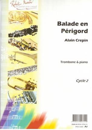 Balade en Périgord Alain Crepin Partition Trombone - laflutedepan