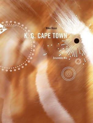 K.G. Cape Town - Mike Rossi - Partition - ENSEMBLES - laflutedepan.com