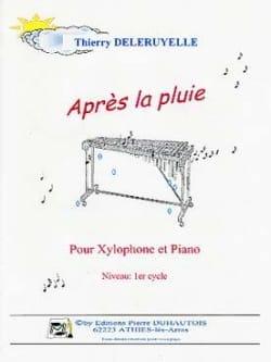 Après la Pluie Thierry Deleruyelle Partition Xylophone - laflutedepan