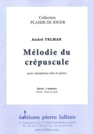 Mélodie du Crépuscule André Telman Partition Saxophone - laflutedepan