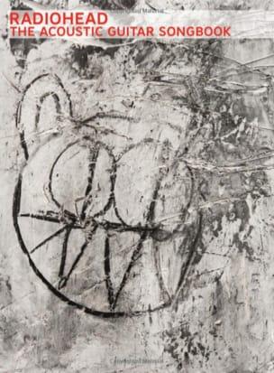 Radiohead - El libro de canciones de la guitarra acústica - Partition - di-arezzo.es