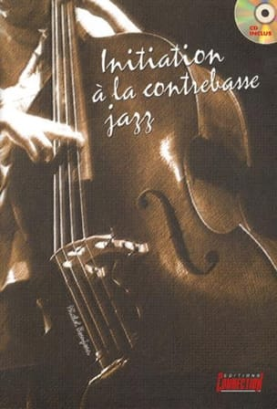Initiation A la Contrebasse Jazz Michel Beaujean laflutedepan