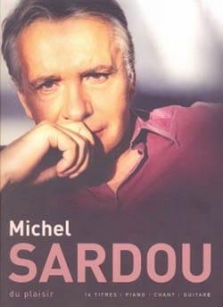 Du Plaisir Michel Sardou Partition Chanson française - laflutedepan