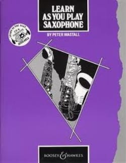 Learn As You Play Peter Wastall Partition Saxophone - laflutedepan