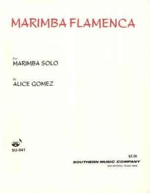 Marimba Flamenca Alice Gomez Partition Marimba - laflutedepan