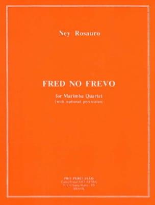 Fred No Frevo - Ney Rosauro - Partition - laflutedepan.com