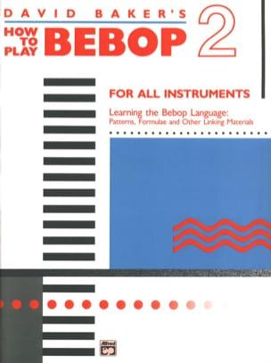How To Play Bebop Volume 2 David Baker Partition laflutedepan