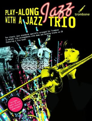 Play Along Jazz With A Jazz Trio Partition Trombone - laflutedepan