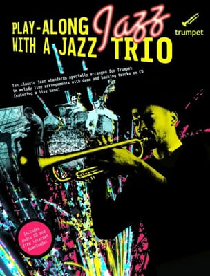 Play Along Jazz With A Jazz Trio Partition Trompette - laflutedepan