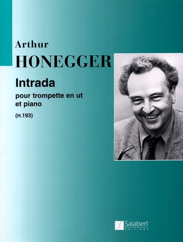 Intrada - HONEGGER - Partition - Trompette - laflutedepan.com