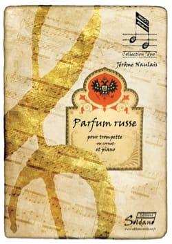 Parfum Russe Jérôme Naulais Partition Trompette - laflutedepan