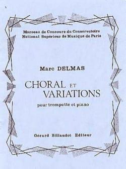 Choral Et Variations Marc Delmas Partition Trompette - laflutedepan