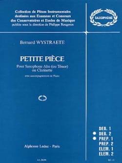 Petite Pièce Bernard Wystraete Partition Saxophone - laflutedepan