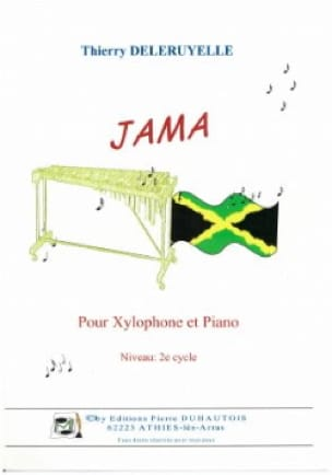 Jama - Thierry Deleruyelle - Partition - Xylophone - laflutedepan.com