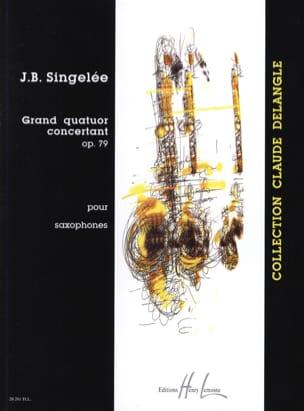 Grand Quatuor Concertant Opus 79 Jean-Baptiste Singelée laflutedepan