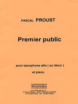Premier public Pascal Proust Partition Saxophone - laflutedepan