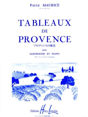 Tableaux de Provence Paule Maurice Partition Saxophone - laflutedepan