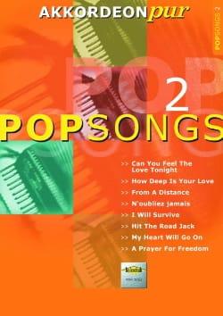 Akkordeon Pur - Pop Songs 2 Partition Accordéon - laflutedepan