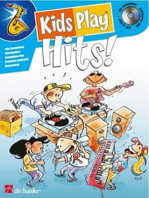 Kids Play Hits Partition Saxophone - laflutedepan