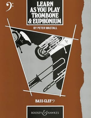 Learn As You Play trombone Peter Wastall Partition laflutedepan