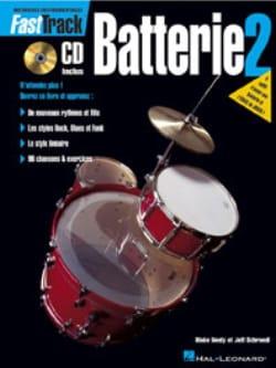 Fast Track Batterie 2 - Neely Blake / Schroedl Jeff - laflutedepan.com