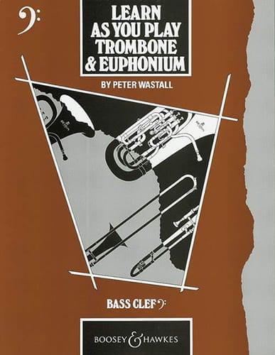 Learn As You Play trombone - Peter Wastall - laflutedepan.com