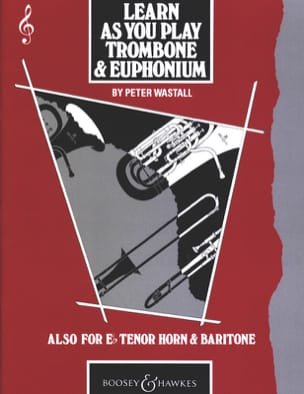 Learn As You Play Peter Wastall Partition Trombone - laflutedepan