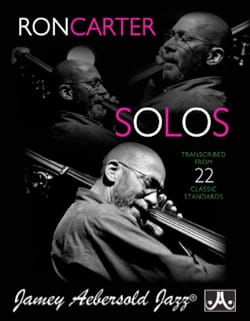 Ron Carter - Ron Carter Solos - Volume 1 Transcribed From 22 Classic Standards - Partition - di-arezzo.fr