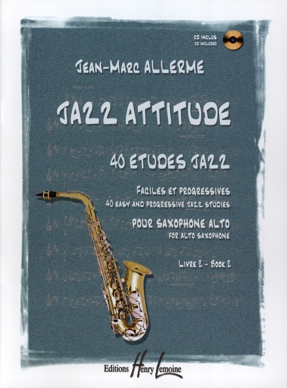 Jazz Attitude Livre 2 - 40 Etudes Jazz - laflutedepan.com