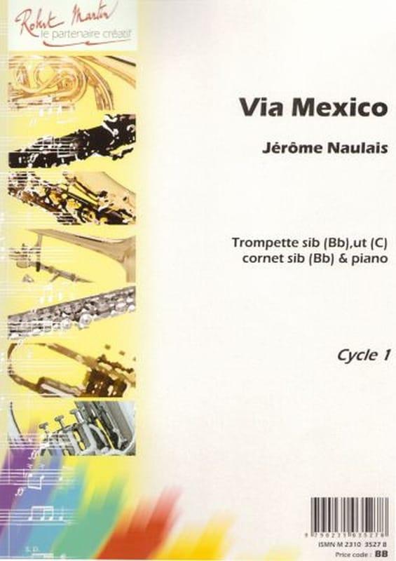 Via Mexico - Jérôme Naulais - Partition - Trompette - laflutedepan.com