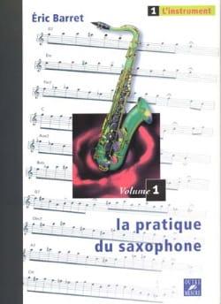 La Pratique du Saxophone Volume 1 - L' Instrument laflutedepan
