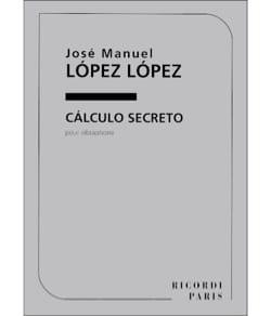 Calculo Secreto Lopez José Manuel Lopez Partition laflutedepan