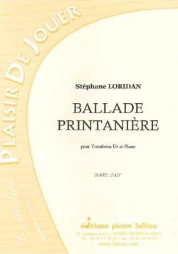 Ballade Printanière Stéphane Loridan Partition Trombone - laflutedepan