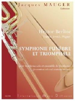 Symphonie Funèbre et Triomphale, opus 15 BERLIOZ laflutedepan