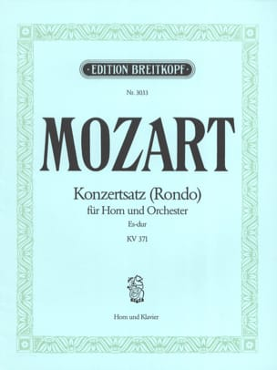 Konzertsatz Rondo Es-Dur. KV 371 MOZART Partition Cor - laflutedepan