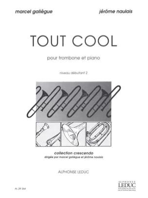 Tout Cool Galiègue M. / Naulais J. Partition Trombone - laflutedepan