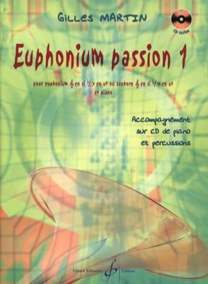Euphonium Passion 1 Gilles Martin Partition Tuba - laflutedepan
